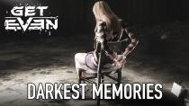 Get even darkest memories